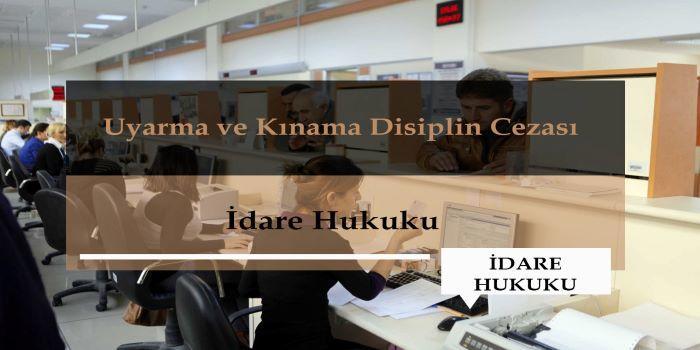 Uyarma ve Kınama Disiplin Cezası